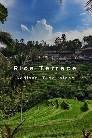 Rice Terrace Kedisan, Tegallalang