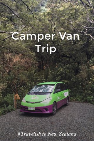 Camper Van Trip #Travelish to New Zealand