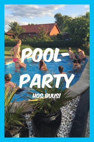 Pool-party Hos Buus!