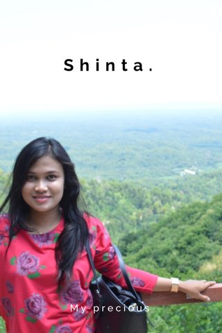 Shinta. My precious