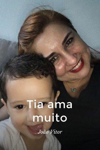 Tia ama muito João Vitor