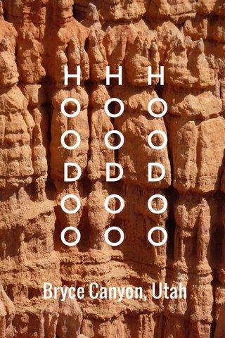 H H H O O O O O O D D D O O O O O O Bryce Canyon, Utah