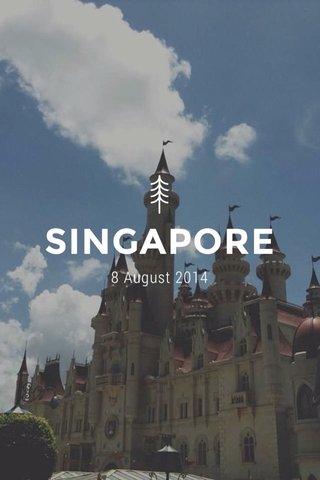 SINGAPORE 8 August 2014