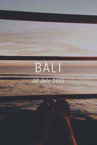 BALI 30 July 2015