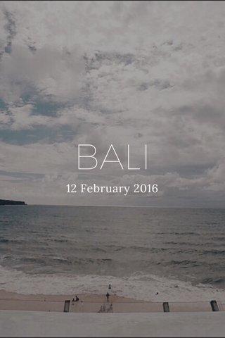 BALI 12 February 2016