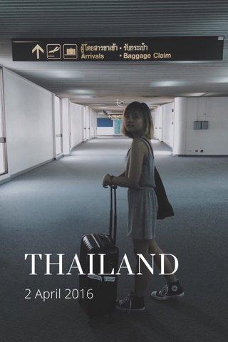 THAILAND 2 April 2016