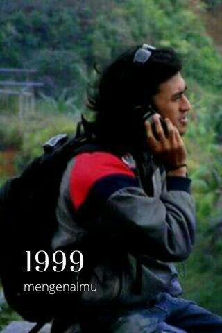 1999 mengenalmu