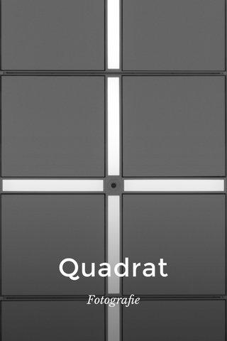 Quadrat Fotografie