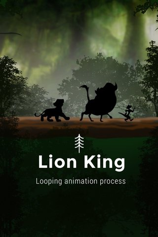 Lion King Looping animation process