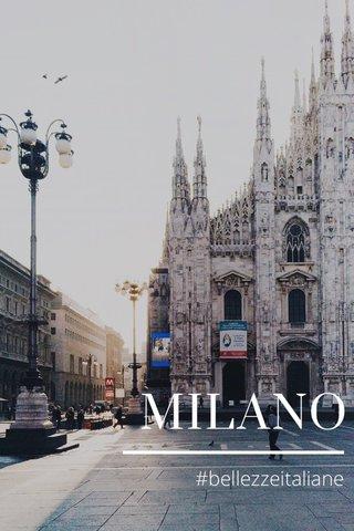 MILANO #bellezzeitaliane