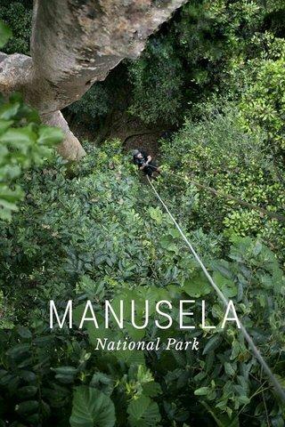 MANUSELA National Park