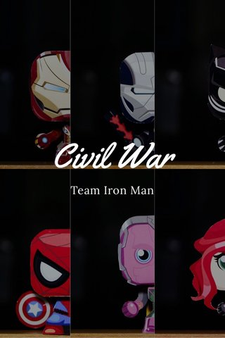 Civil War Team Iron Man