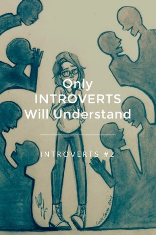 Only INTROVERTS Will Understand INTROVERTS #2