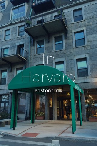 In Harvard Boston Trip