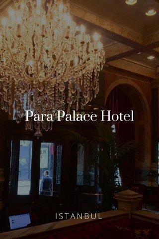 Para Palace Hotel ISTANBUL