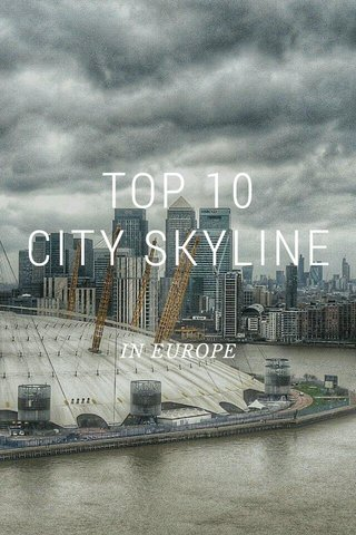 TOP 10 CITY SKYLINE IN EUROPE