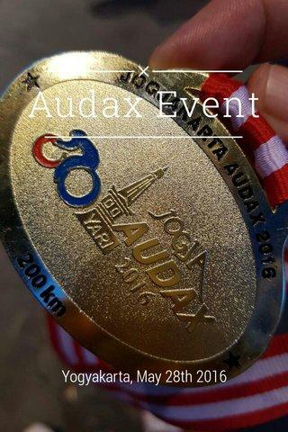 Audax Event Yogyakarta, May 28th 2016