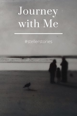 Journey with Me #stellerstories
