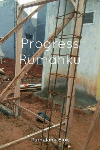 Progress Rumahku Pamulang Elok