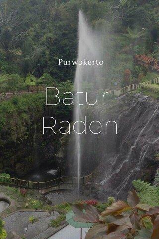 Batur Raden Purwokerto