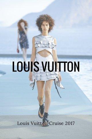 LOUIS VUITTON Louis Vuitton Cruise 2017