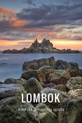 LOMBOK And its amazing spots