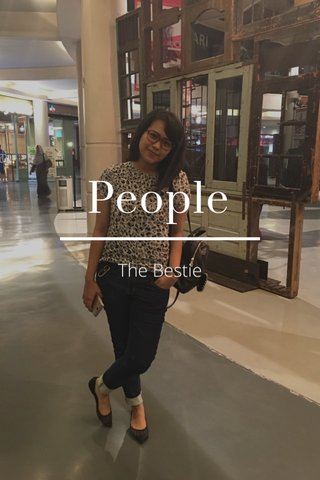People The Bestie