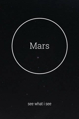 Mars see what i see