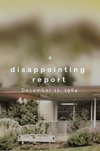 disappointing report December 11, 1964