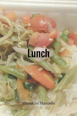 Lunch Masakan Manado
