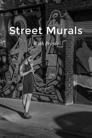 Street Murals With People