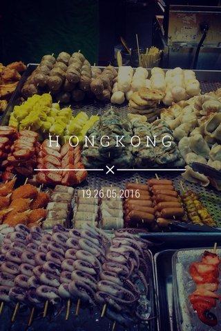 H ONGKONG 19.26.05.2016