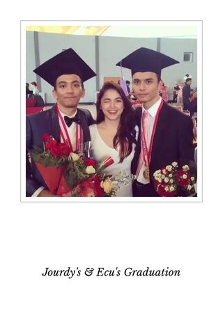 Jourdy's & Ecu's Graduation