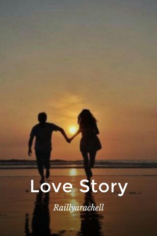 Love Story Raillyarachell