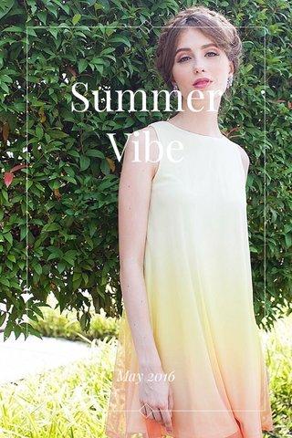 Summer Vibe May 2016