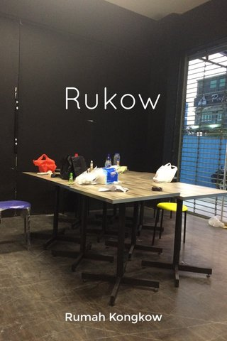 Rukow Rumah Kongkow