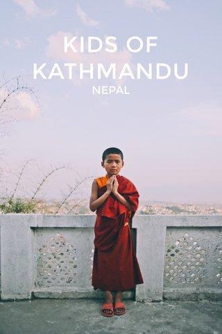KIDS OF KATHMANDU NEPAL