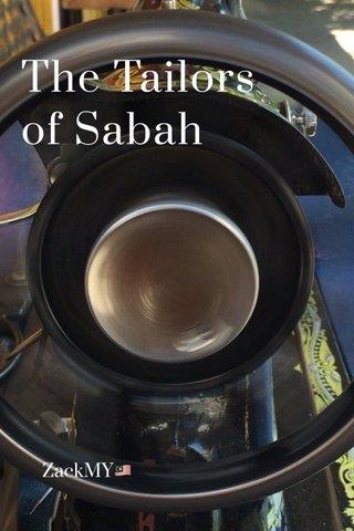The Tailors of Sabah ZackMY🇲🇾