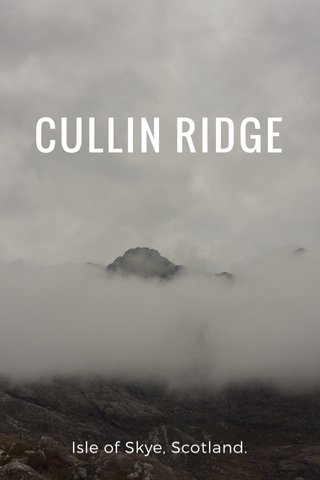 CULLIN RIDGE Isle of Skye, Scotland.