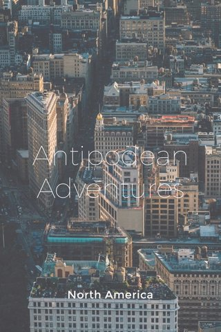 Antipodean Adventures North America