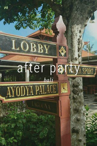 after party bali
