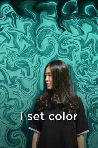 I set color