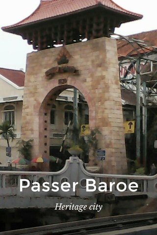 Passer Baroe Heritage city