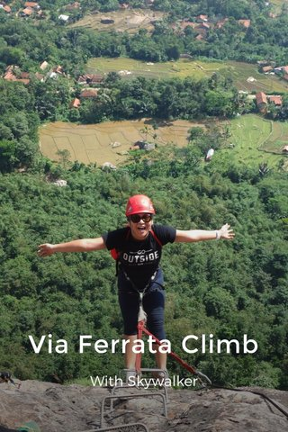 Via Ferrata Climb With Skywalker