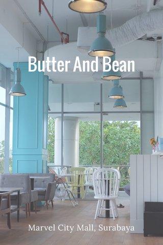 Butter And Bean Marvel City Mall, Surabaya
