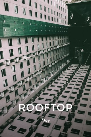 ROOFTOP Day