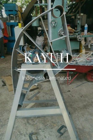 KAYUH Indonesia Laminated