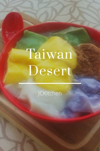 Taiwan Desert JCKitchen