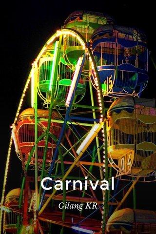 Carnival Gilang KR