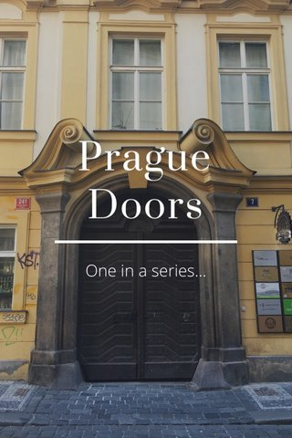 Prague Doors One in a series...